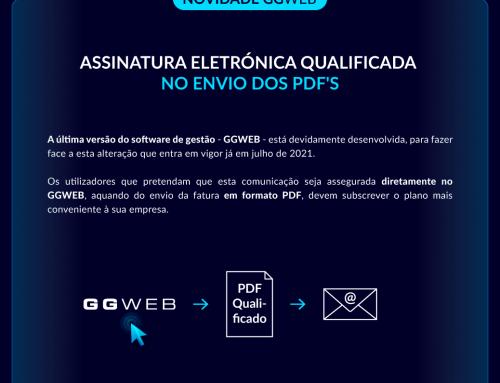 Novidade GGWEB: Assinatura Eletrónica Qualificada no Envio dos PDF's