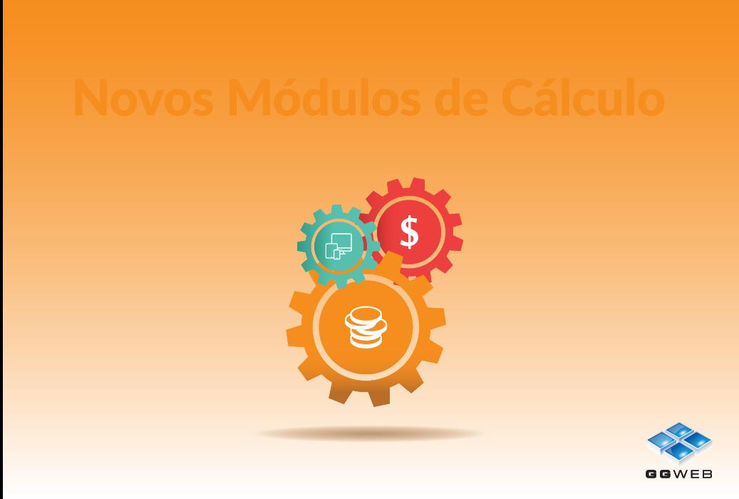 Novos Módulos de Cálculo