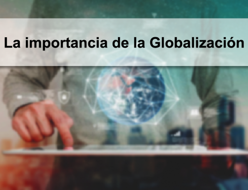 La importancia de la Globalizacion