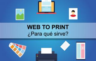 Web to Print - Para qué sirve